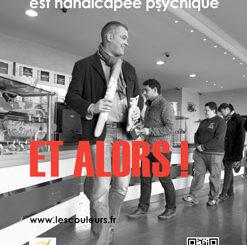LE HANDICAP PSYCHIQUE S'AFFICHE AVEC LA CAMPAGNE ET ALORS !